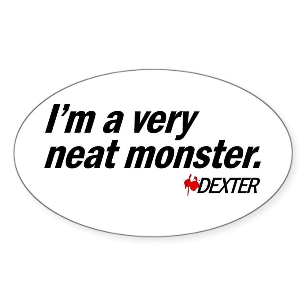 I'm a Very Neat Monster - Dexter Oval Sticker