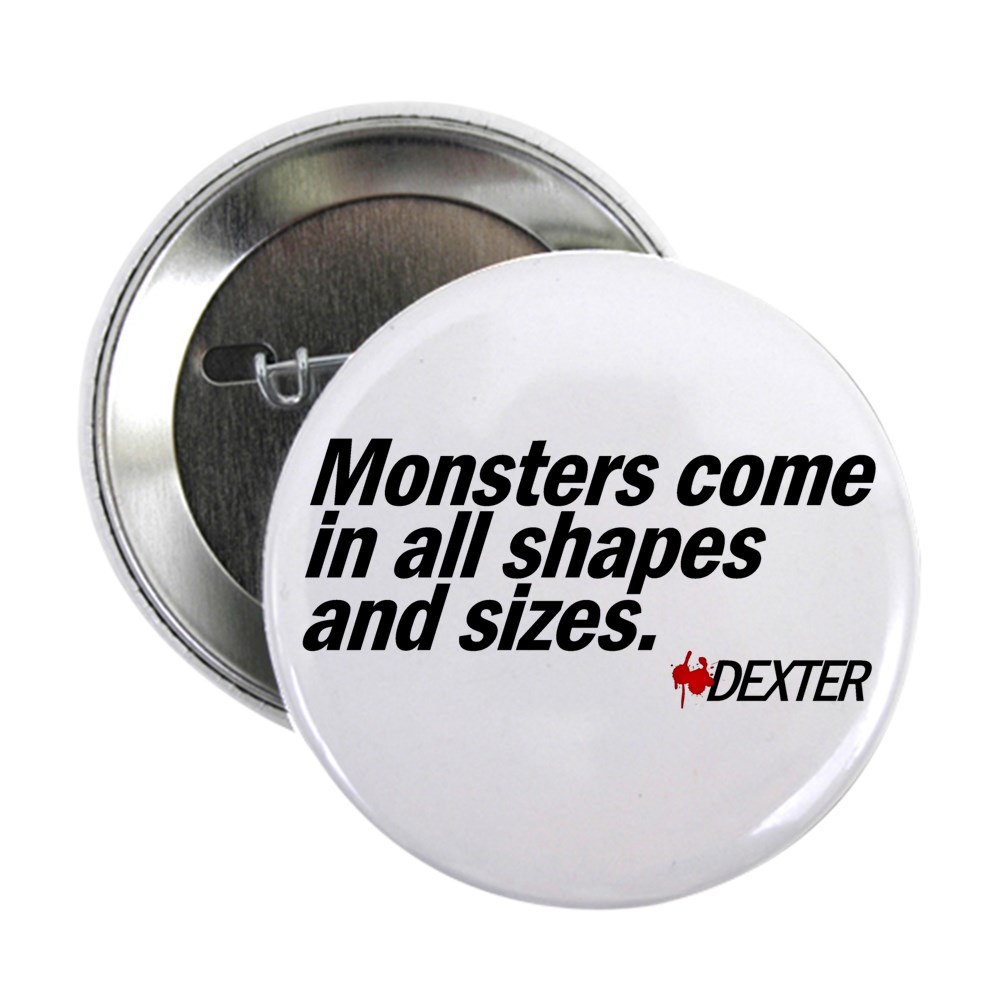 Monsters Come In All Shapes and Sizes - Dexter 2.25