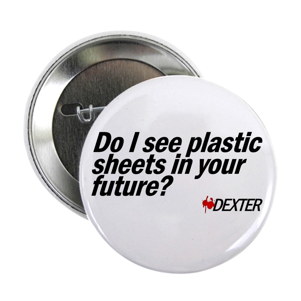 Do I See Plastic Sheets In Your Future? - Dexter 2.25