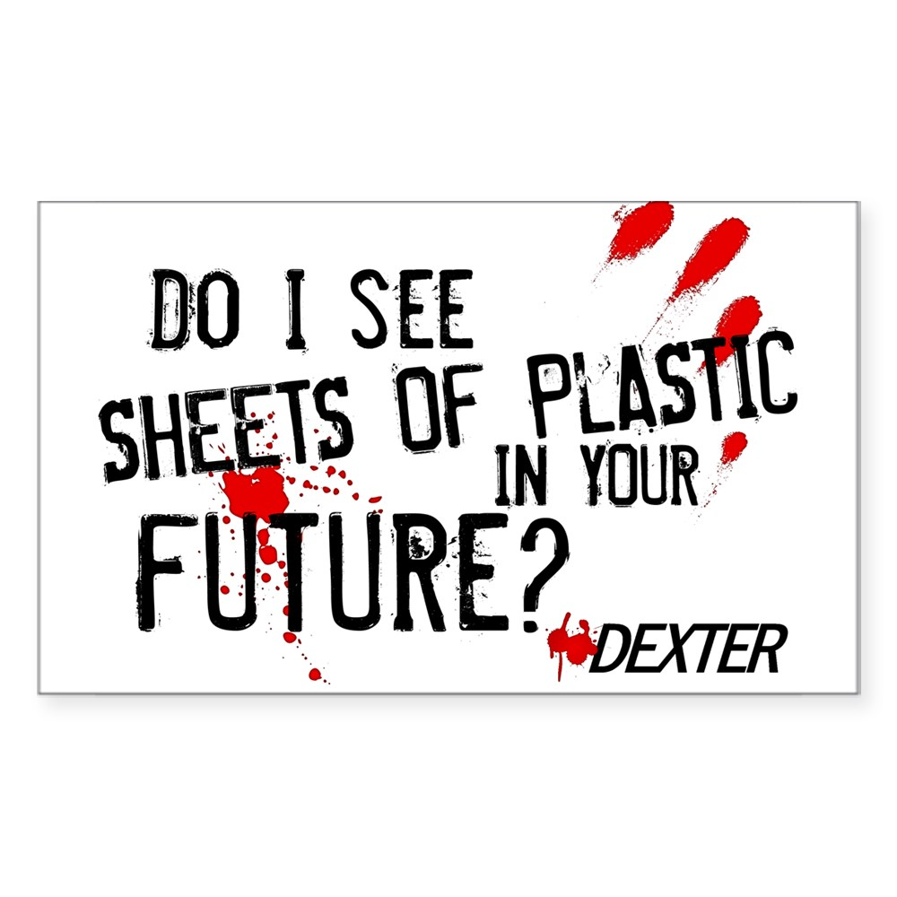 Bloody Sheets of Plastic in Your Future? Rectangle Sticker