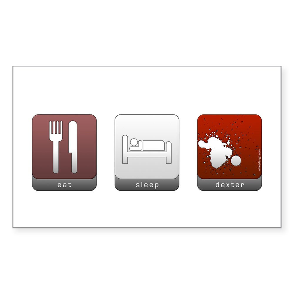 Eat Sleep Dexter Rectangle Sticker