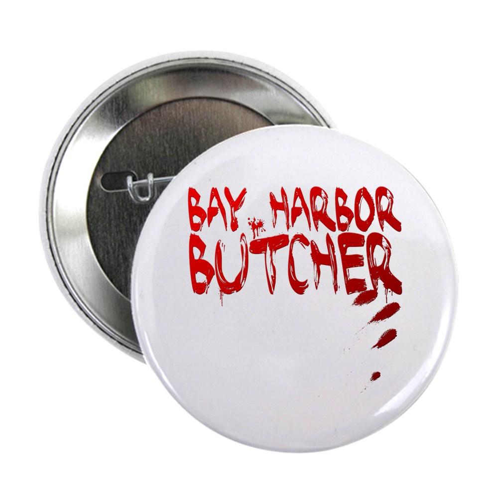 Bay Harbor Butcher 2.25