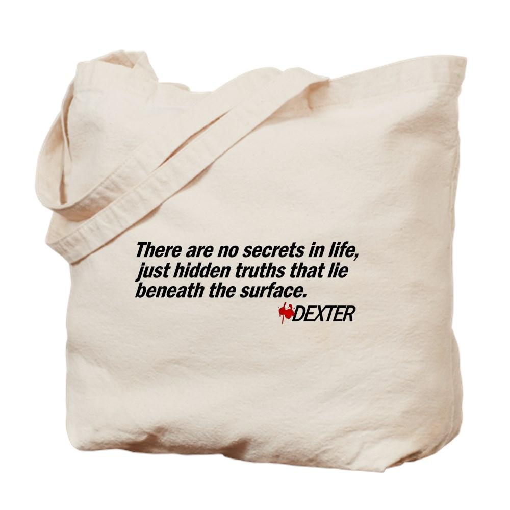 No Secrets, Just Hidden Truths - Dexter Quote Tote Bag