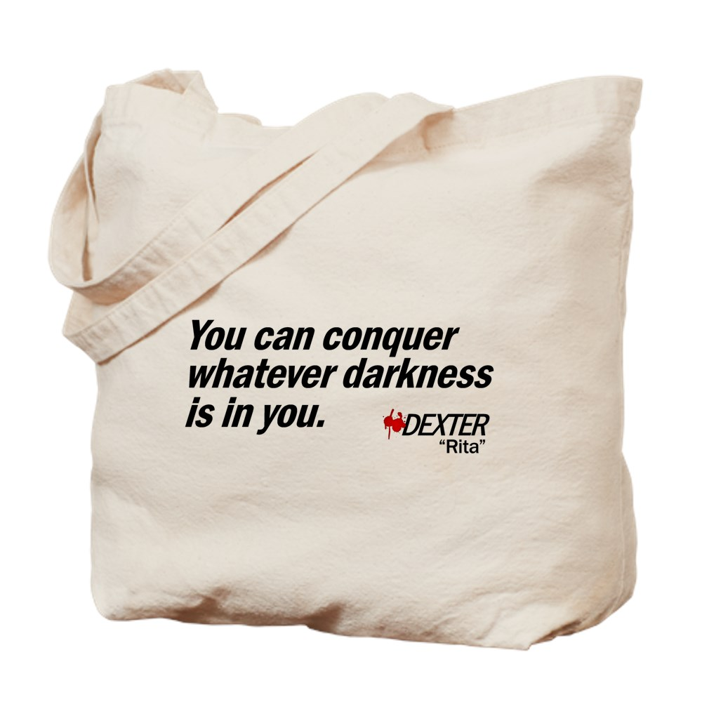 Conquer Whatever Darkness Is In You - Dexter Quote Tote Bag