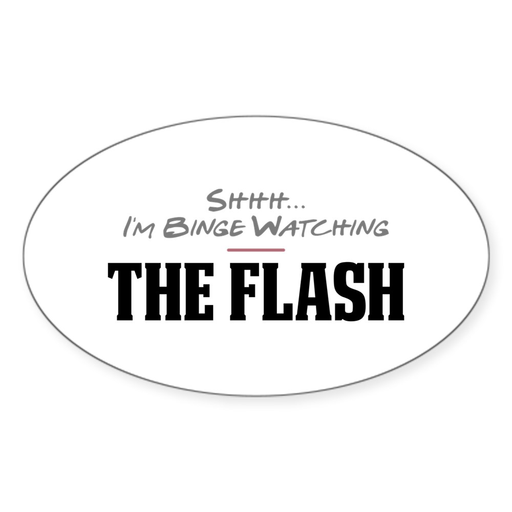 Shhh... I'm Binge Watching The Flash Oval Sticker