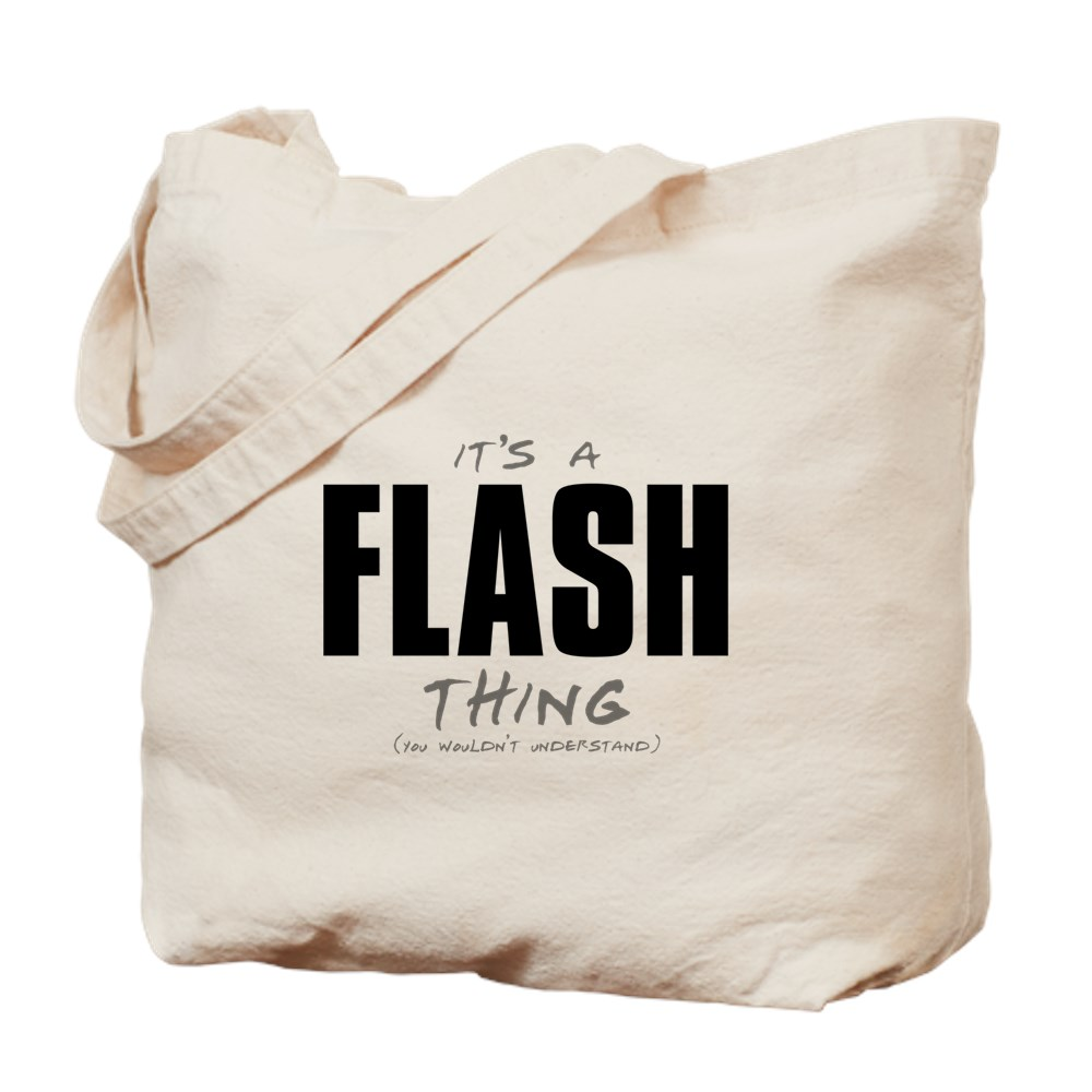It's a Flash Thing - You Wouldn't Understand Tote Bag