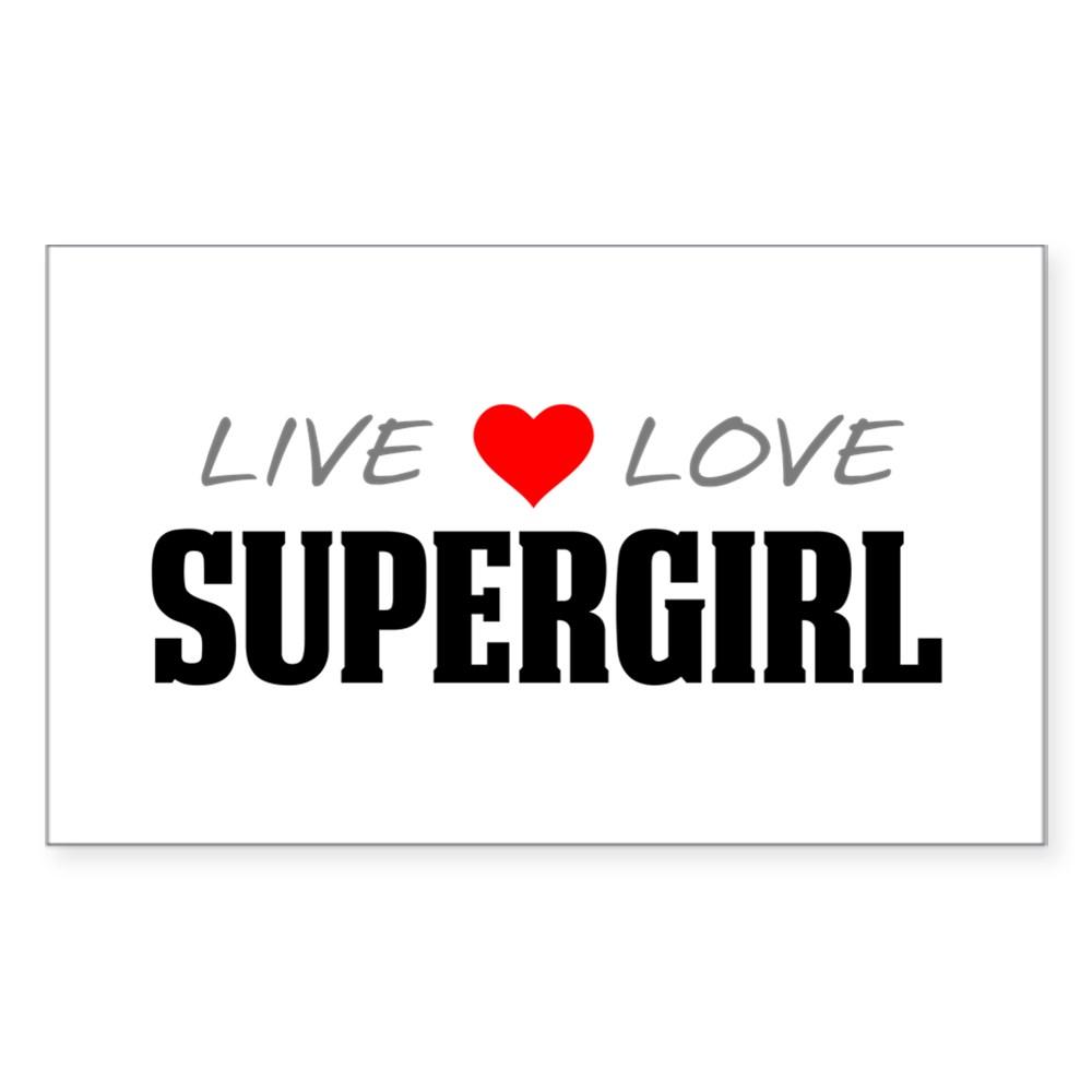 Live Love Supergirl Rectangle Sticker