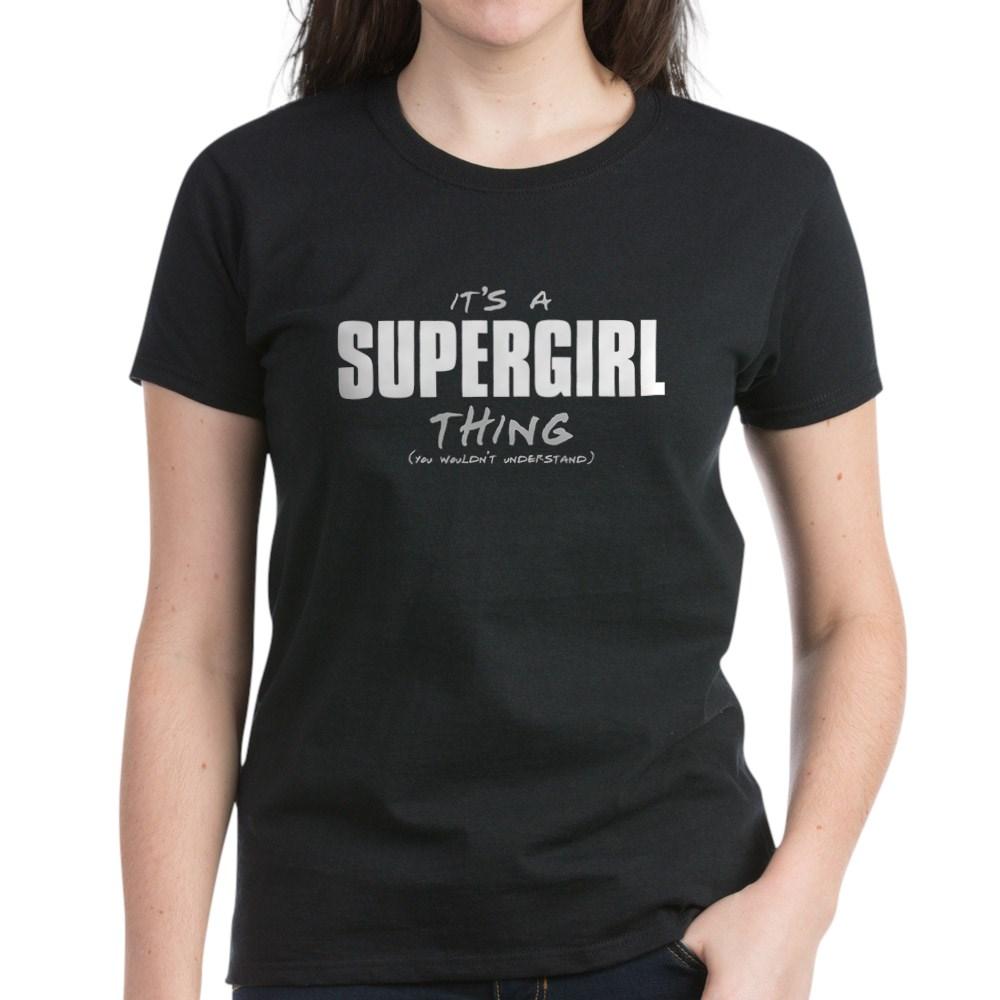 It's a Supergirl Thing Women's Dark T-Shirt
