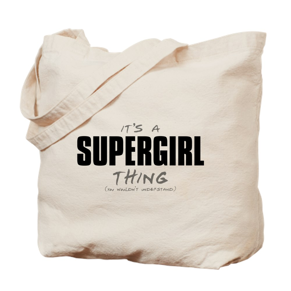 It's a Supergirl Thing Tote Bag
