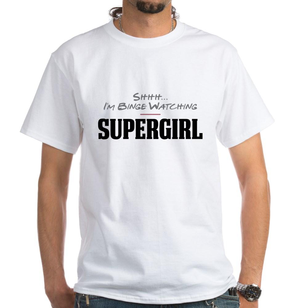 Shhh... I'm Binge Watching Supergirl White T-Shirt