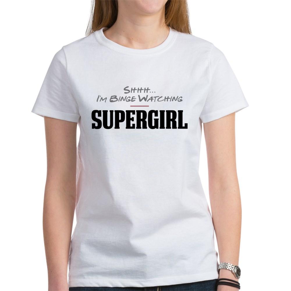 Shhh... I'm Binge Watching Supergirl Women's T-Shirt