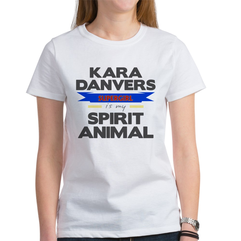 Kara Danvers is my Spirti Animal Women's T-Shirt