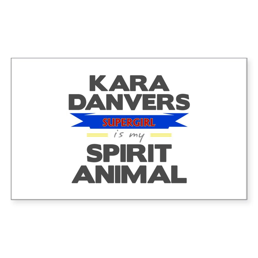 Kara Danvers is my Spirti Animal Rectangle Sticker