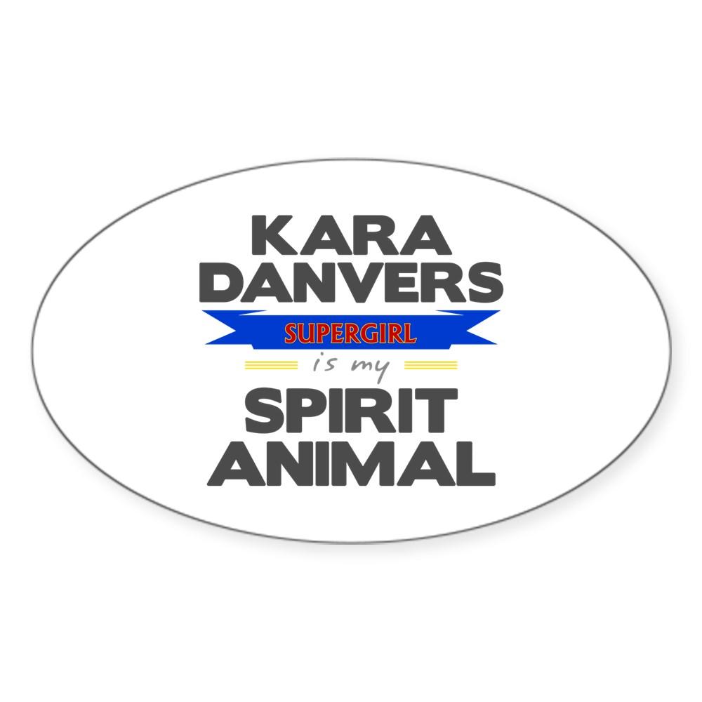Kara Danvers is my Spirti Animal Oval Sticker