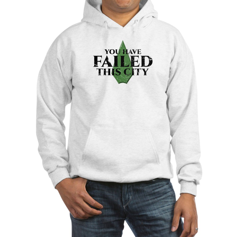 You Have Failed This City - Arrow Hooded Sweatshirt