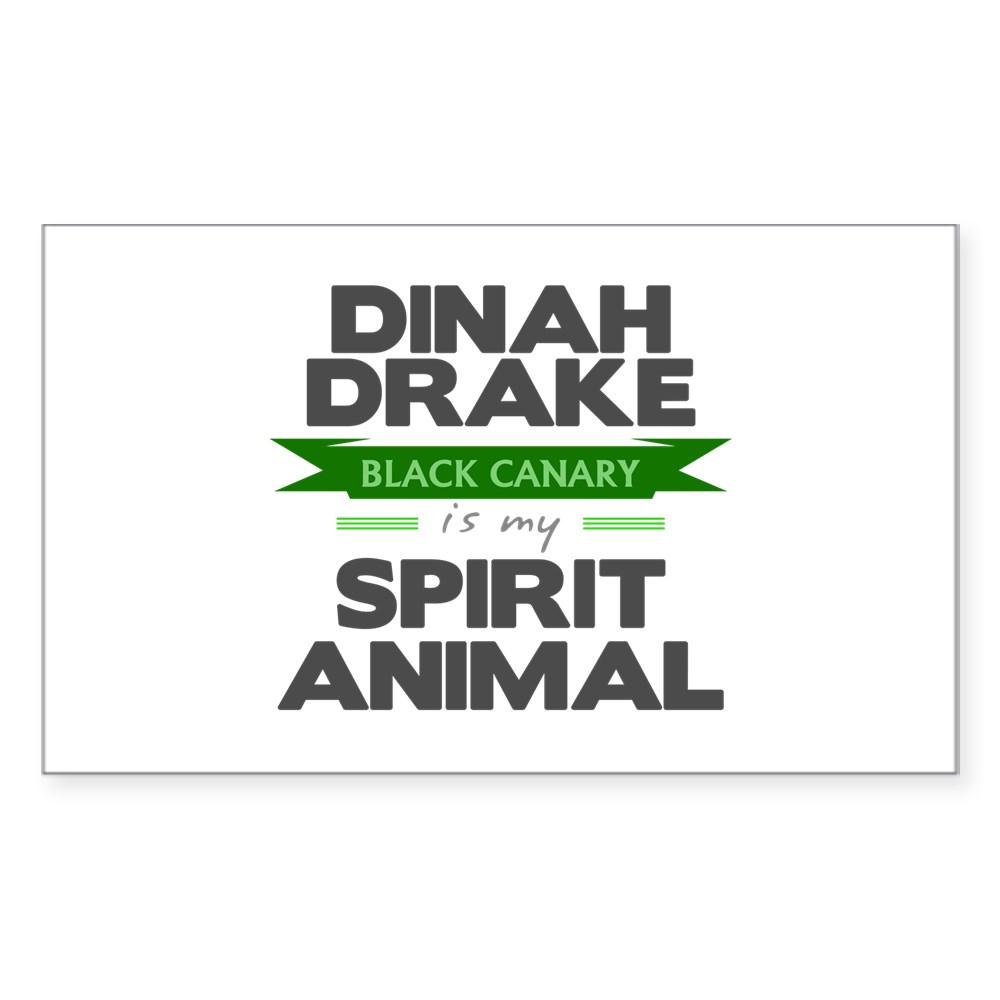 Dinah Drake Is My Spirit Animal Rectangle Sticker