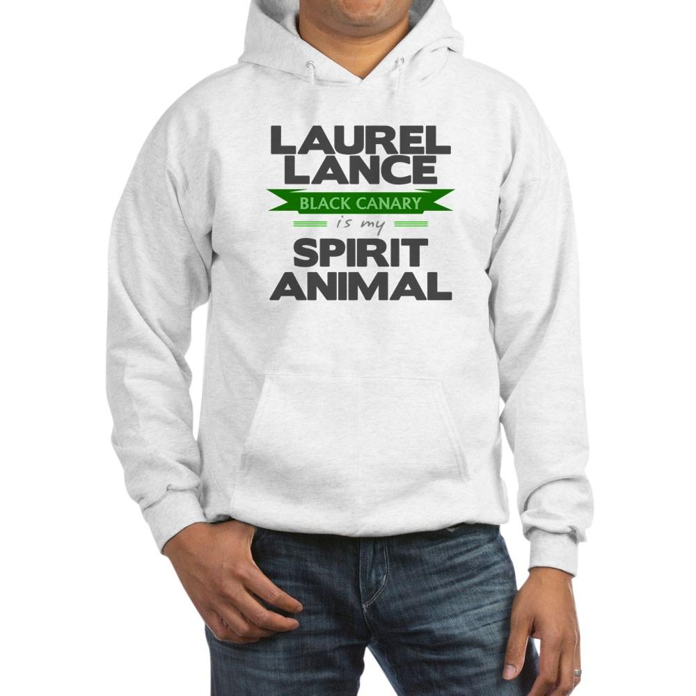 Laurel Lance is my Spirit Animal Hooded Sweatshirt