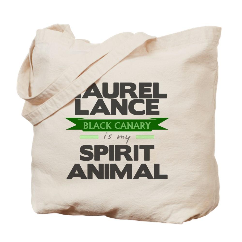 Laurel Lance is my Spirit Animal Tote Bag