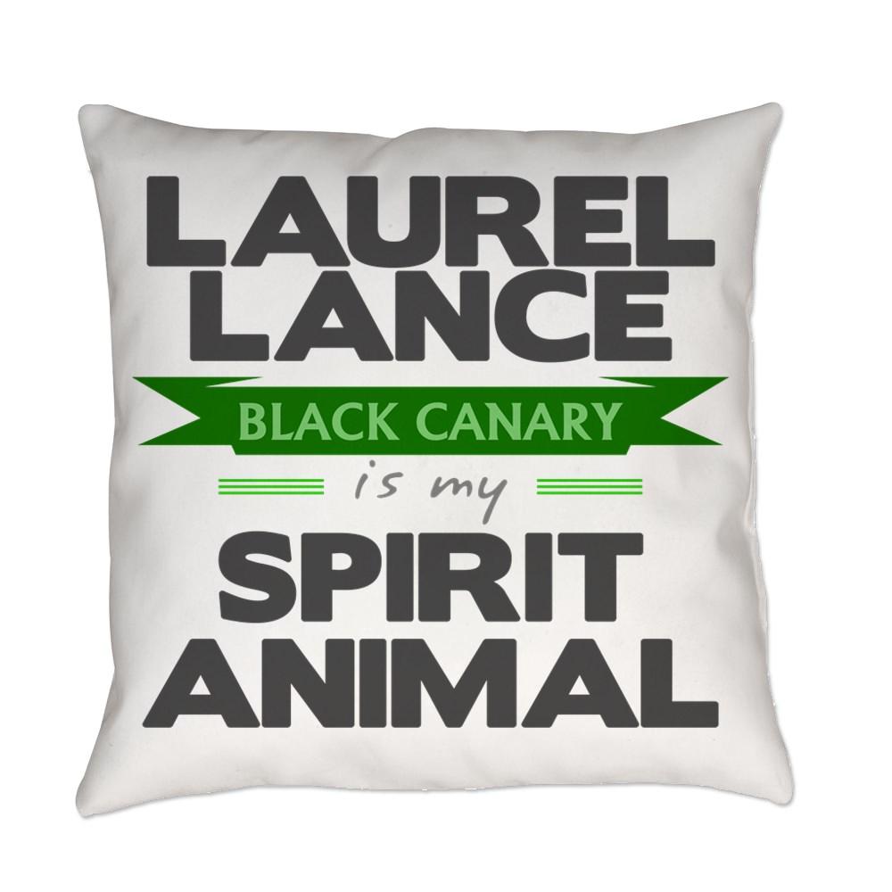 Laurel Lance is my Spirit Animal Everyday Pillow