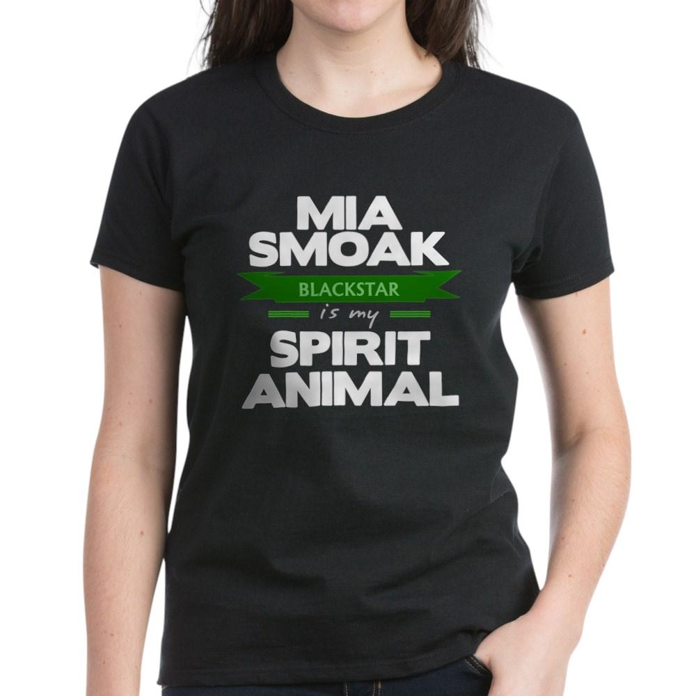 Mia Smoak is my Spirit Animal Women's Dark T-Shirt