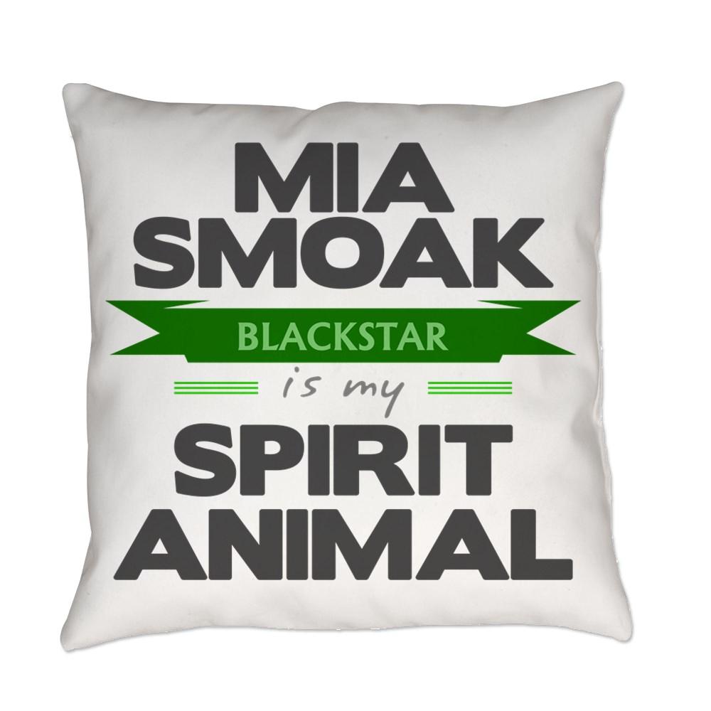 Mia Smoak is my Spirit Animal Everyday Pillow