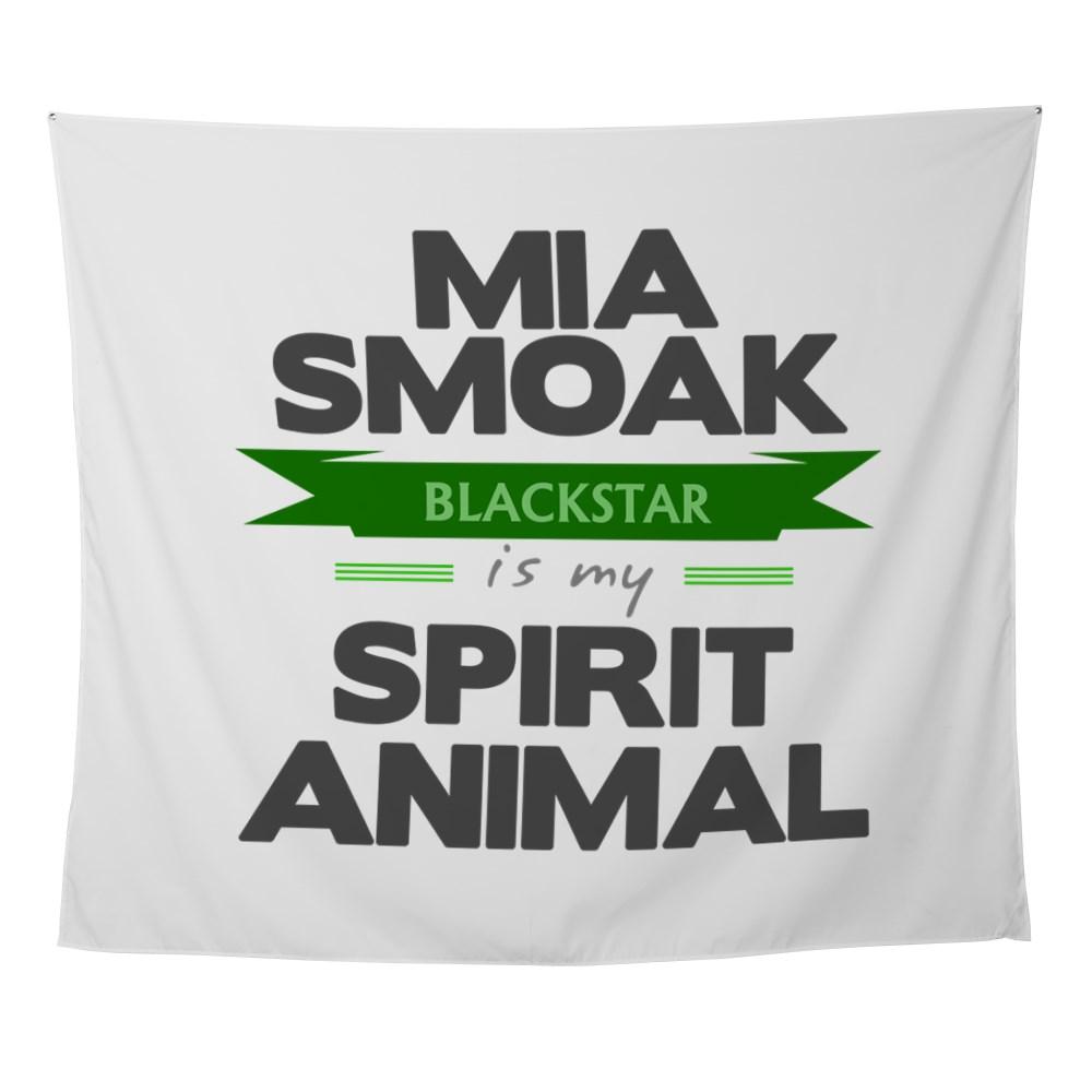 Mia Smoak is my Spirit Animal Wall Tapestry