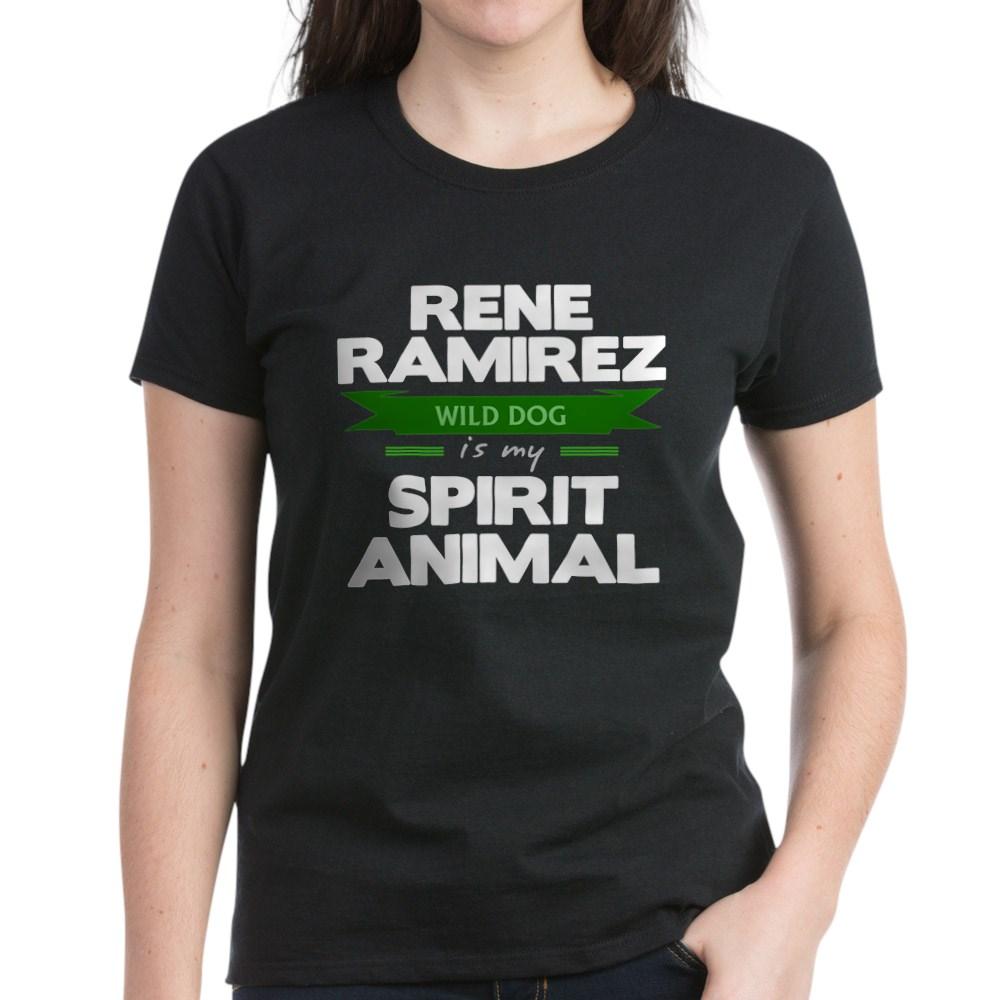 Rene Ramirez is my Spirit Animal Women's Dark T-Shirt