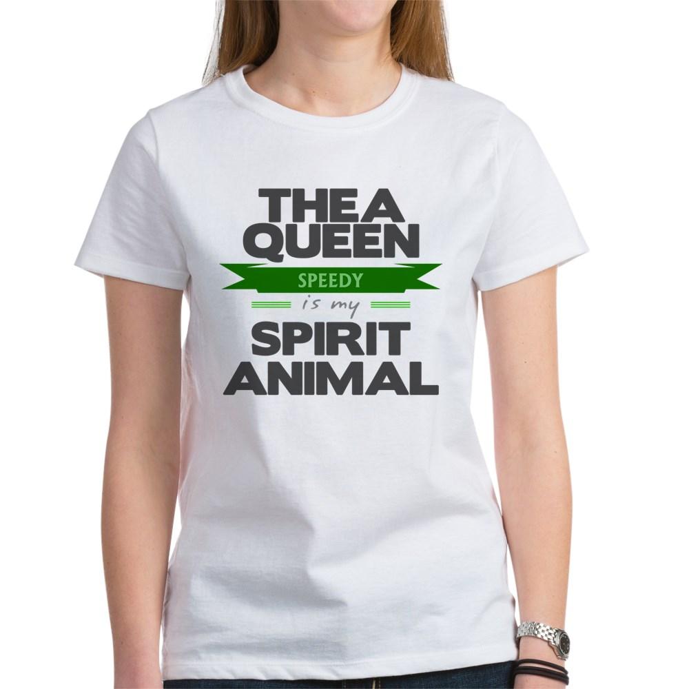 Thea Queen is my Spirit Animal Women's T-Shirt