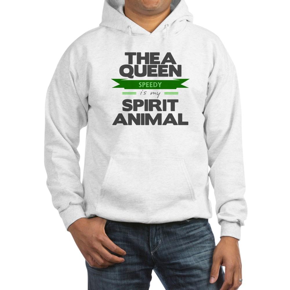 Thea Queen is my Spirit Animal Hooded Sweatshirt