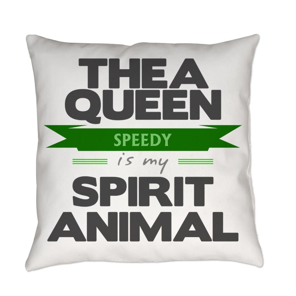Thea Queen is my Spirit Animal Everyday Pillow