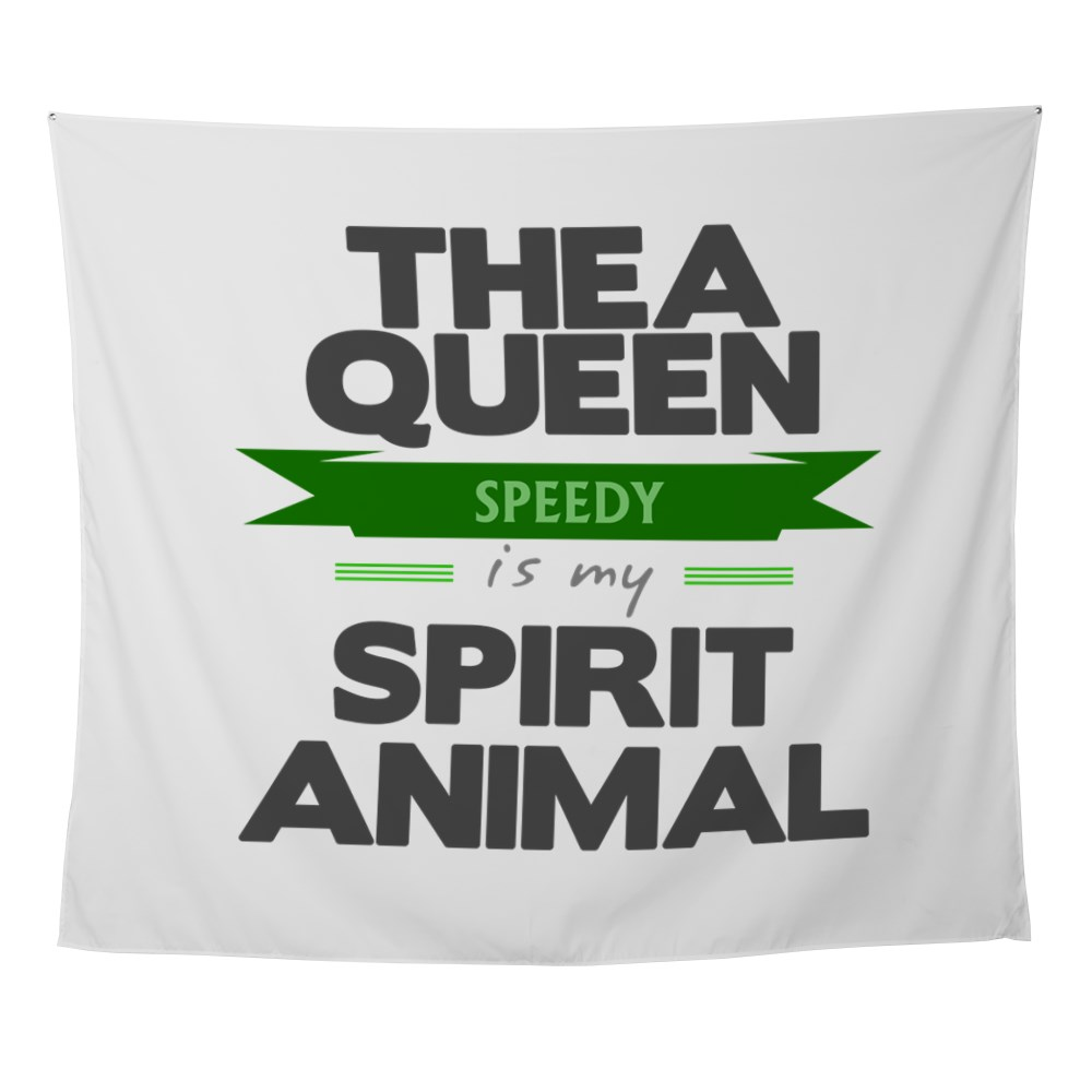 Thea Queen is my Spirit Animal Wall Tapestry