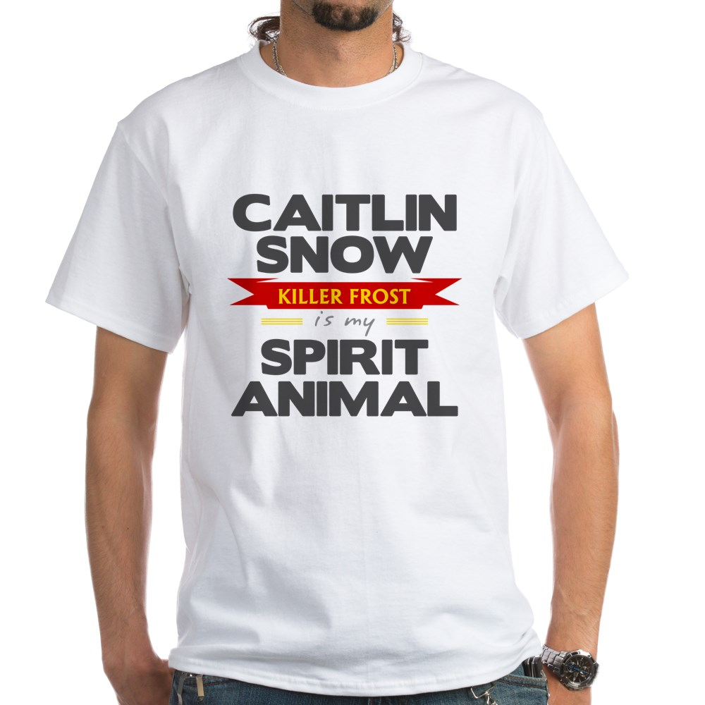 Caitlin Snow is my Spirit Animal White T-Shirt