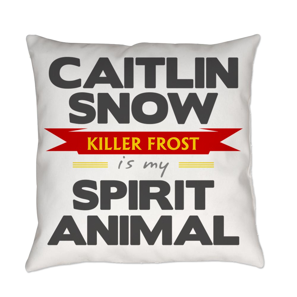 Caitlin Snow is my Spirit Animal Everyday Pillow