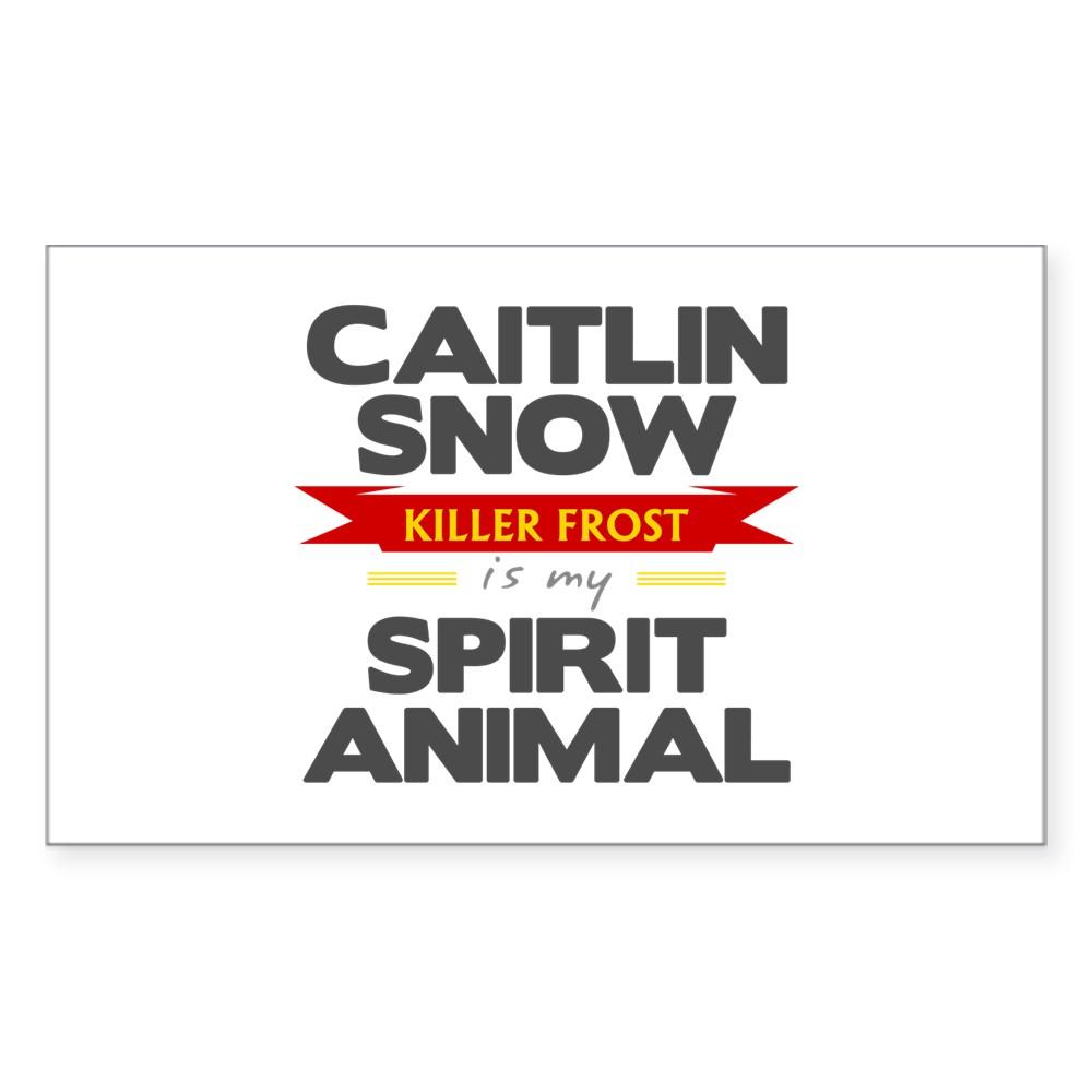 Caitlin Snow is my Spirit Animal Rectangle Sticker
