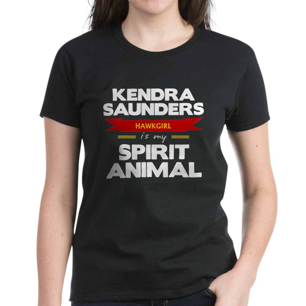 Kendra Saunders is my Spirit Animal Women's Dark T-Shirt
