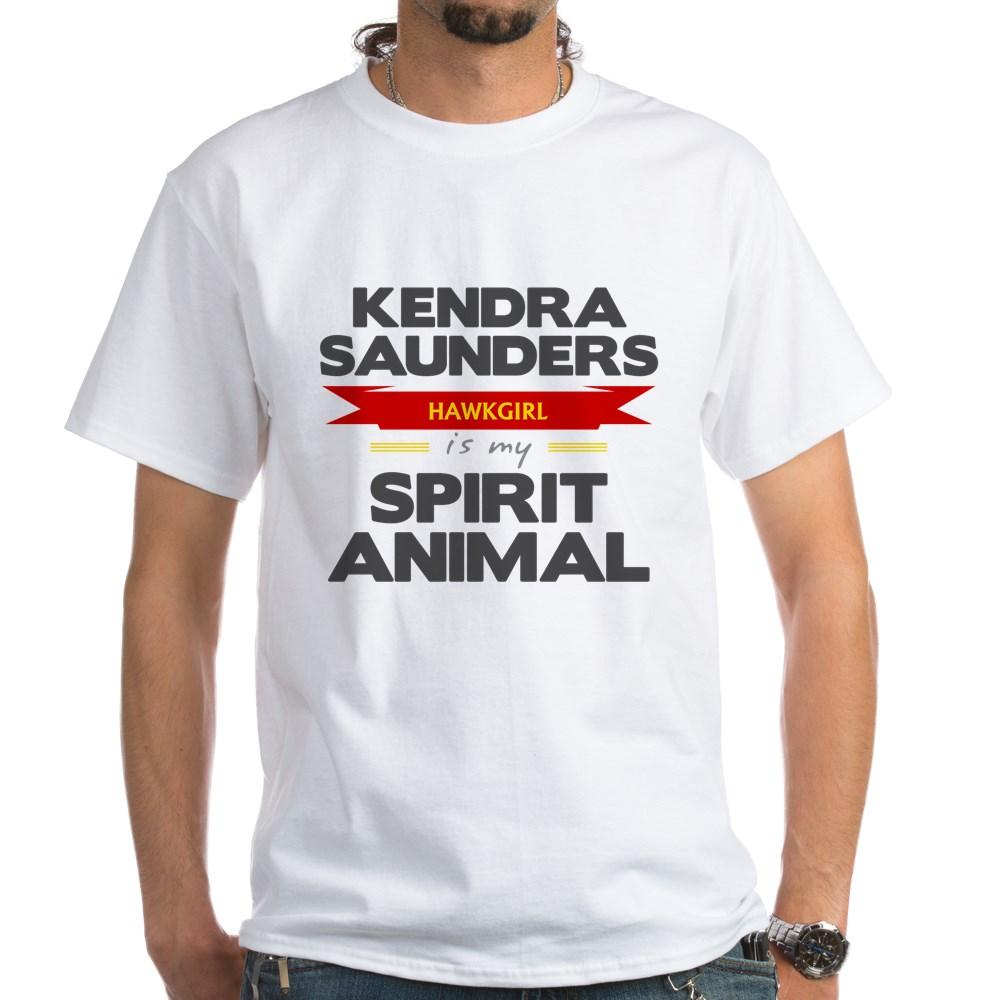 Kendra Saunders is my Spirit Animal White T-Shirt