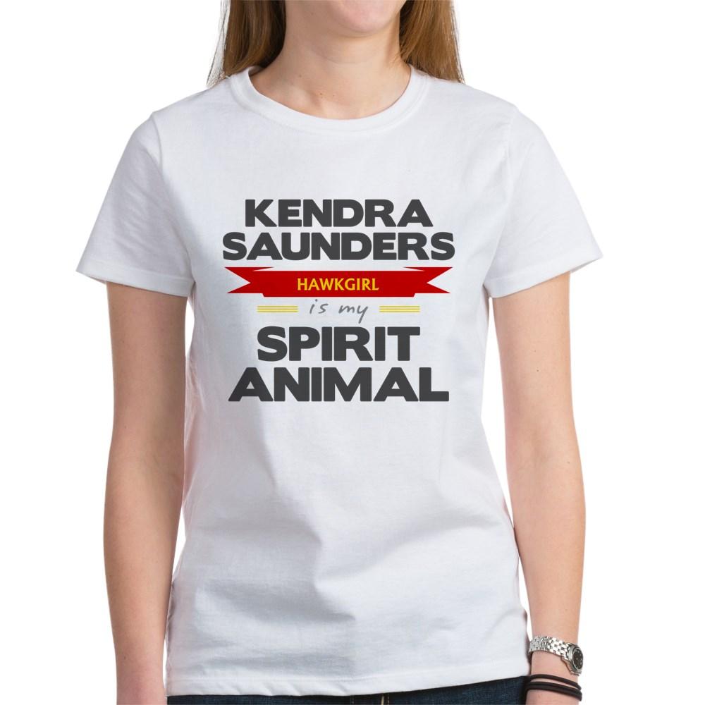 Kendra Saunders is my Spirit Animal Women's T-Shirt