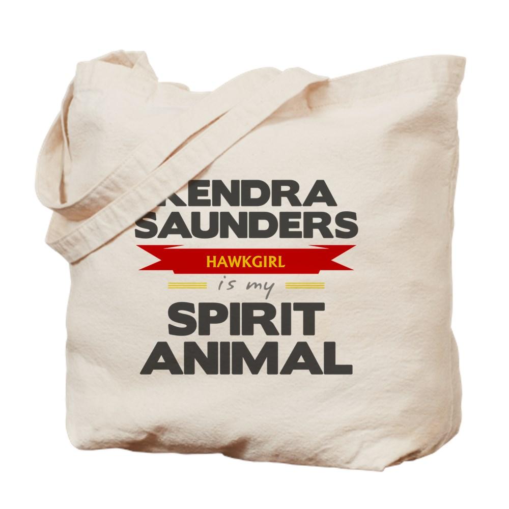 Kendra Saunders is my Spirit Animal Tote Bag