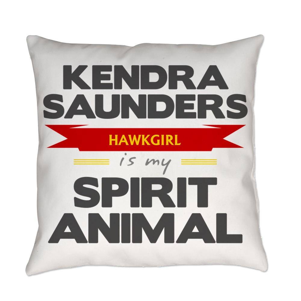 Kendra Saunders is my Spirit Animal Everyday Pillow