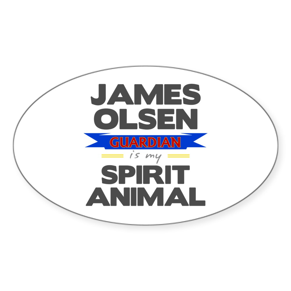 James Olsen is my Spirit Animal Oval Sticker