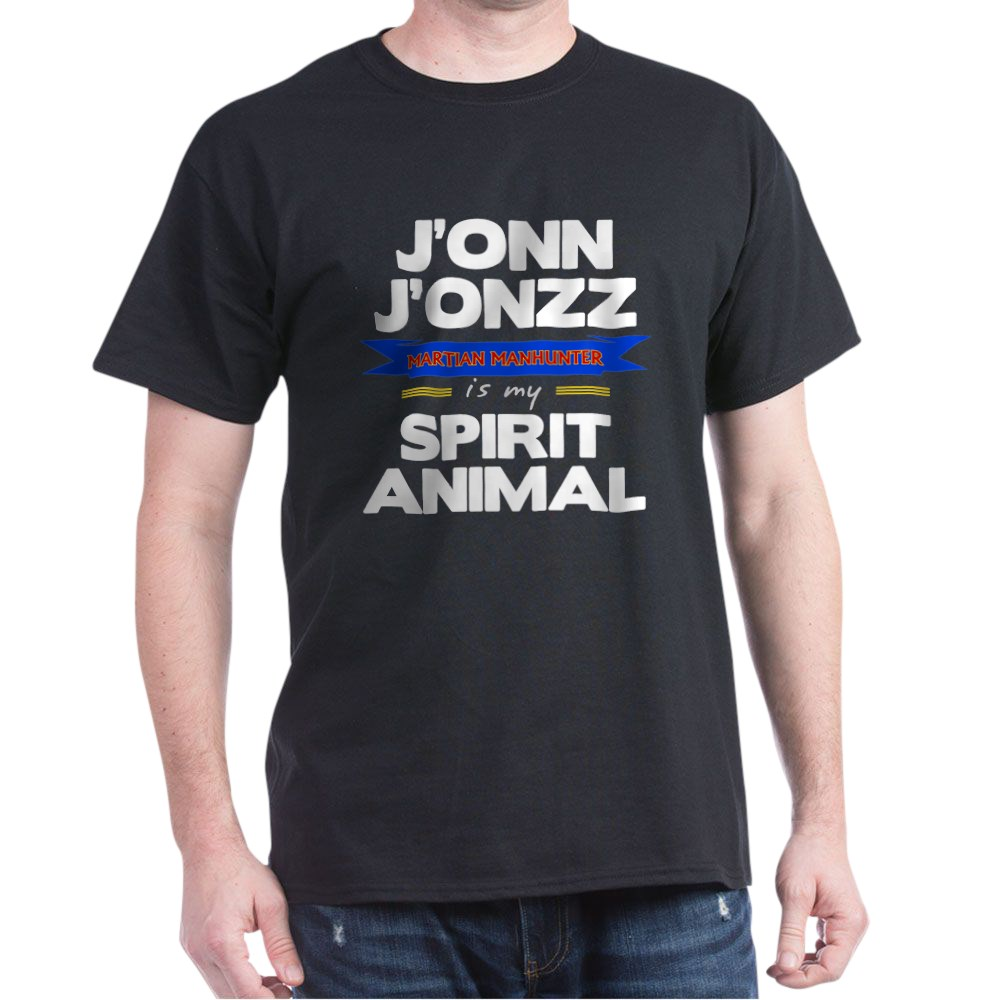 J'onn J'onzz is my Spirit Animal Dark T-Shirt
