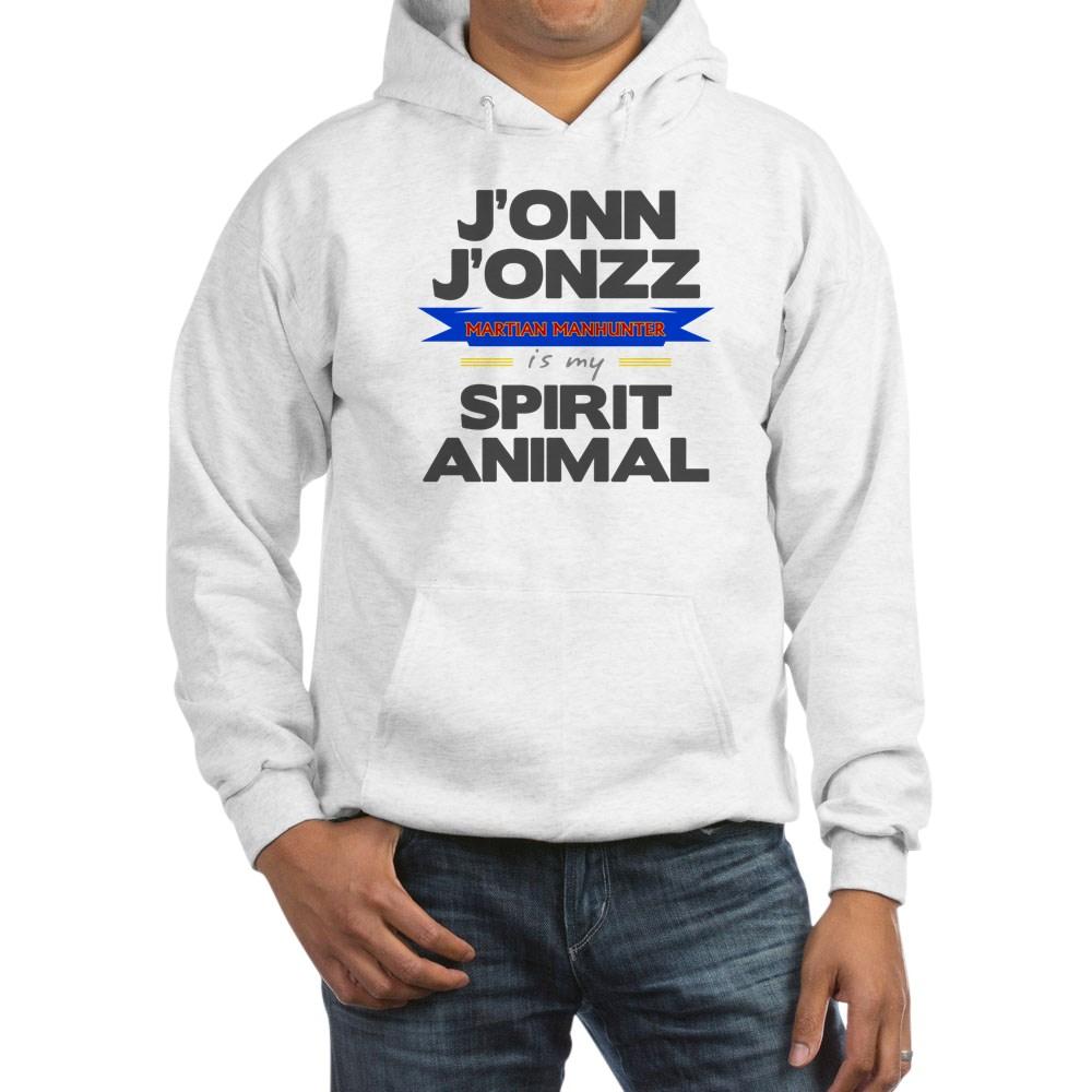 J'onn J'onzz is my Spirit Animal Hooded Sweatshirt