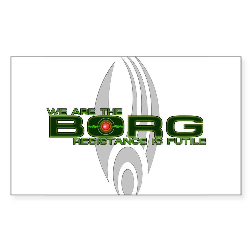 We Are the Borg - Resistance is Futile Rectangle Sticker