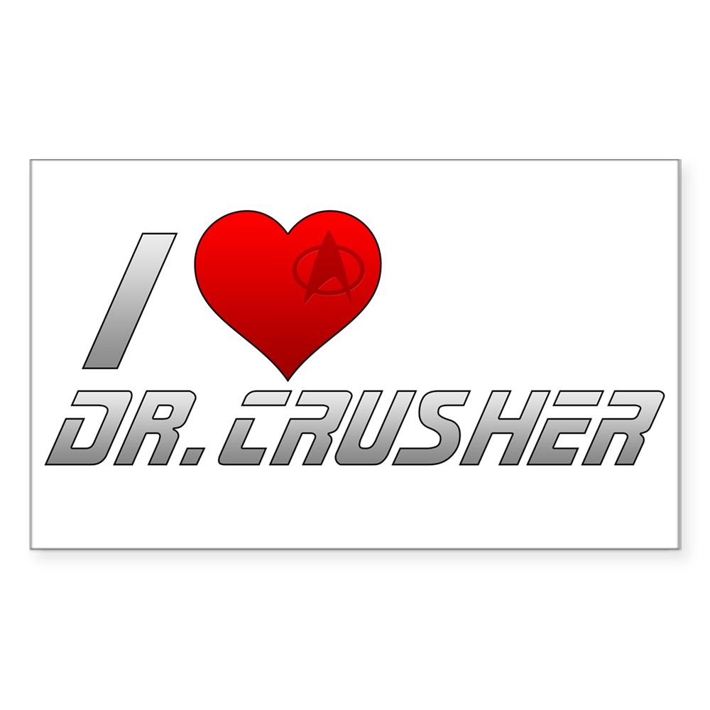 I Heart Dr. Crusher Rectangle Sticker