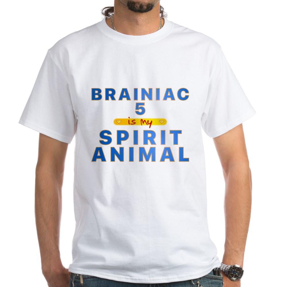 Brainiac 5 is my Spirit Animal White T-Shirt