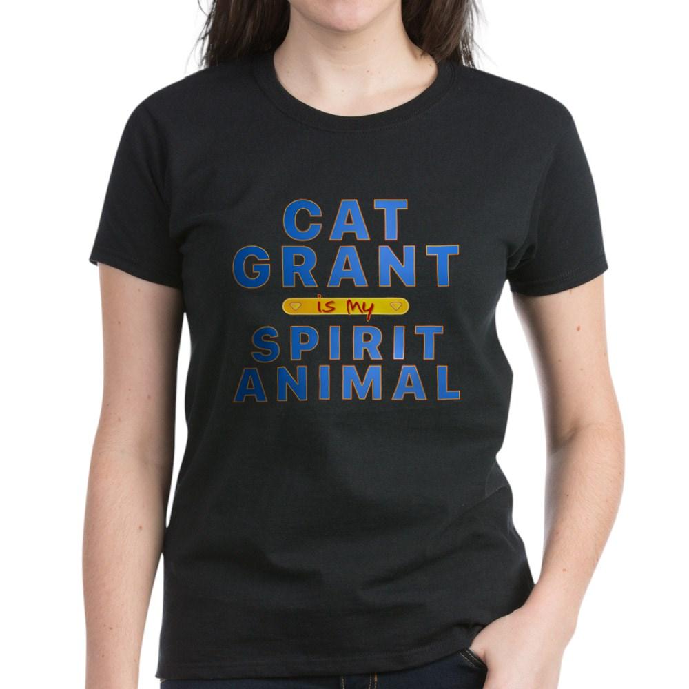 Cat Grant is my Spirit Animal Women's Dark T-Shirt