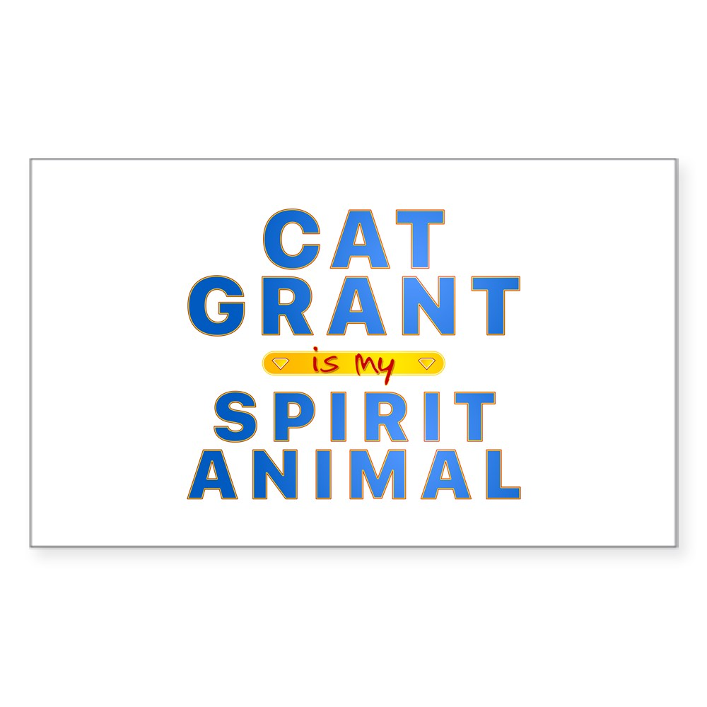 Cat Grant is my Spirit Animal Rectangle Sticker