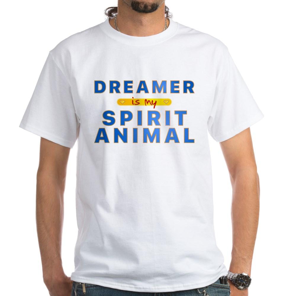 Dreamer is my Spirit Animal White T-Shirt