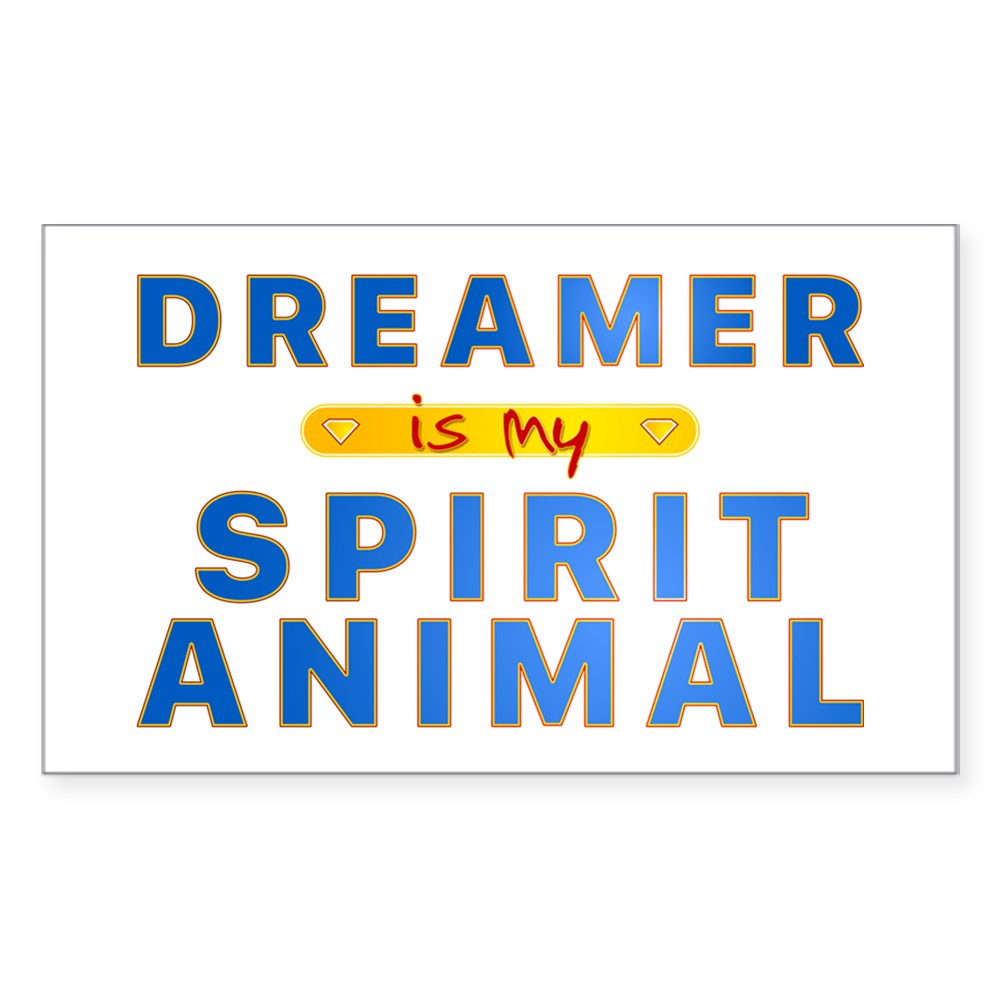 Dreamer is my Spirit Animal Rectangle Sticker