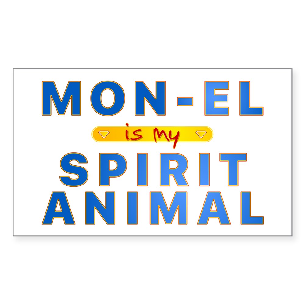 Mon-El is my Spirit Animal Rectangle Sticker